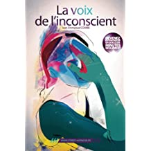 La voix de l'inconscient (French Edition)
