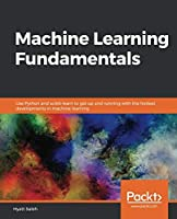 Machine Learning Fundamentals Front Cover