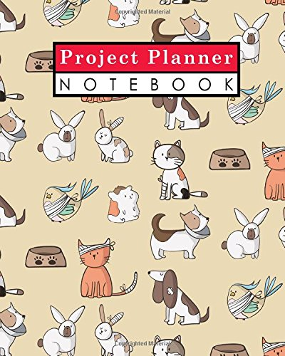 book: Project Management Action Log, Project Management Planner Notebook, Project Planner Note Pad, Organize Notes, To Do, Ideas, ... Up, Cute Veterinary Animals Cover (Volume 93) ()