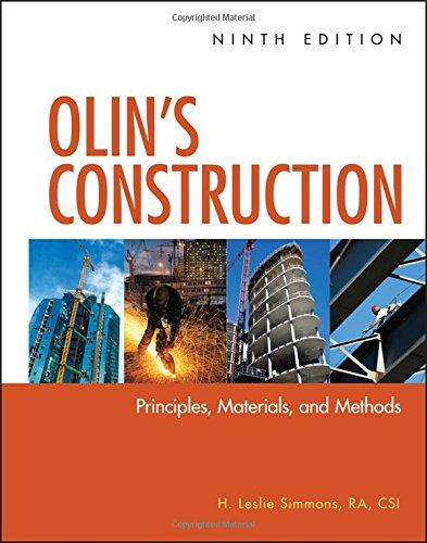 Construction Materials - Olin's Construction: Principles, Materials, and Methods