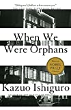 When We Were Orphans: A Novel by  Kazuo Ishiguro in stock, buy online here
