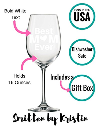 Best Mom Ever Wine Glass Christmas Gift For Moms Mothers Day 16 Oz Unique Birthday Women Present Idea New Mother Wife Girlfriend Sister From
