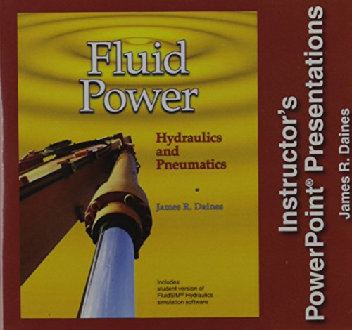 Fluid Power: Hydraulics and Pneumatics, Instructor's PowerPoint Presentations - Individual License ()