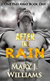 After The Rain: A Sports Romance (One Pass Away Book 1)