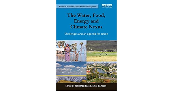 The Water, Food, Energy and Climate Nexus: Challenges and an ...