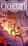 Fortress of Dragons, C. J. Cherryh, 0061020443