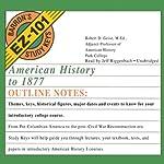 American History to 1877: Barron's EZ-101 Study Keys | Robert D. Geise