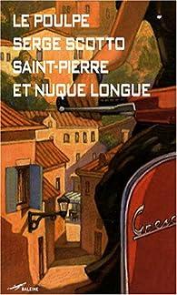 Saint-Pierre et Nuque Longue par Serge Scotto
