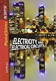 Electricity and Electrical Circuits, Sally Morgan and Barbara J. Davis, 1403499349