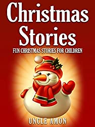 Children's Book: Christmas Stories for Kids: Fun Christmas Short Stories for Kids + Christmas Jokes! (Christmas Books for Children) (English Edition)