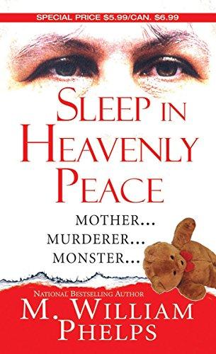 Sleep In Heavenly Peace (Pinnacle True Crime)