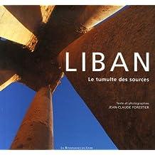 LIBAN : LE TUMULTE DES SOURCES