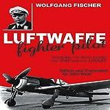 Luftwaffe Fighter Pilot, Wolfgang Fischer, 1906502838