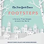 The New York Times: Footsteps: From Ferrante's Naples to Hammett's San Francisco, Literary Pilgrimages Around the World |  New York Times