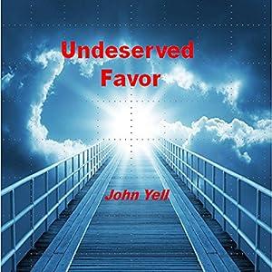 Undeserved Favor Audiobook