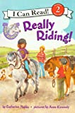 Really Riding!, Catherine Hapka, 0606148051