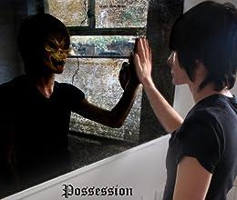 Possession by [Broadwater, Darla]