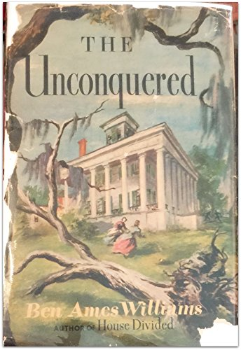 The Unconquered by Ben Ames Williams