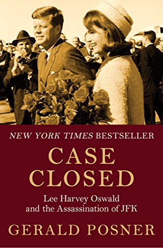 Case Closed: Lee Harvey Oswald and the Assassination of JFK cover