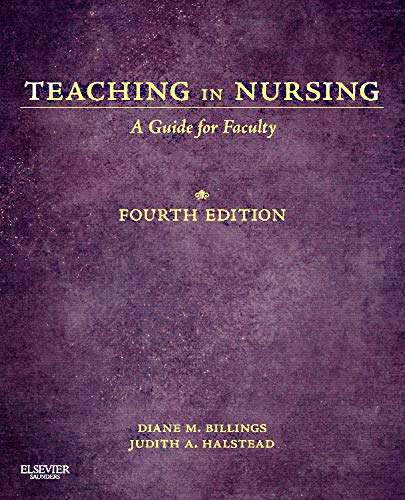 Teaching in Nursing: A Guide for Faculty, 4th Edition