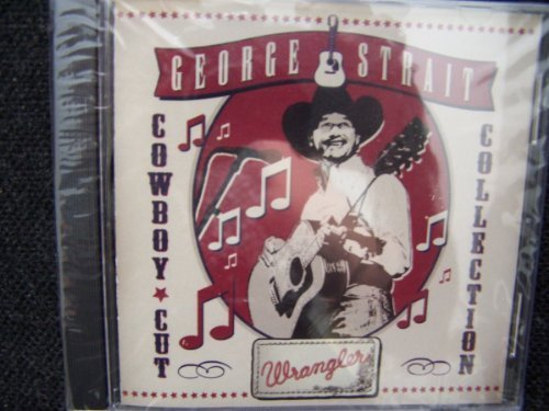 George Strait: Cowboy Cut Collection (Wrangler) by N/A (0100-01-01) 1 George Strait Collection