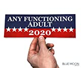 #3: Any Functioning Adult 2020 Funny Bumper Sticker 3
