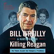 Killing Reagan | Bill O'Reilly, Martin Dugard