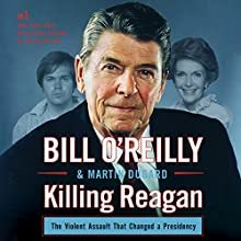 Killing Reagan Audiobook by Bill O'Reilly, Martin Dugard Narrated by Robert Petkoff, Bill O'Reilly