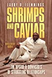 Shrimps and Caviar, Larry D. Flemmings, 1469156288