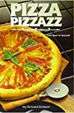 Pizza Pizzazz, Richard Erickson, 0942320190