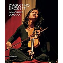 D'Agostino and Rossetti: Imagining Music