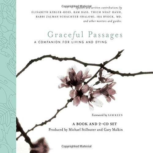 Graceful Passages: A Companion for Living and Dying (2 CD-ROMS included)