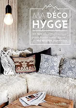 Ma déco Hygge (Brico / Déco / Loisirs créatifs) (French Edition ...