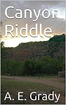 Canyon Riddle by [Grady, A. E.]
