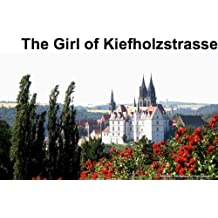 The girl of Kiefholzstrasse May 4, 2013