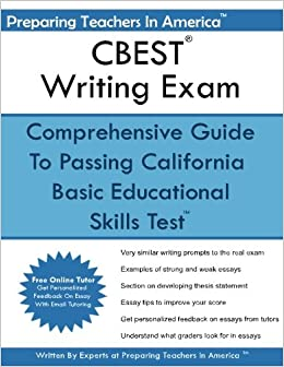 cbest writing exam california basic educational skills test  cbest writing exam california basic educational skills test preparing teachers in america 9781535191920 com books