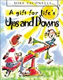 A Gift for Life's Ups and Downs, Mike Yaconelli and Kate Sheppard, 0745947875