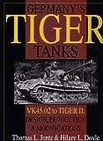 Germany's Tiger Tanks, Thomas L. Jentz and Hilary L. Doyle, 0764302248