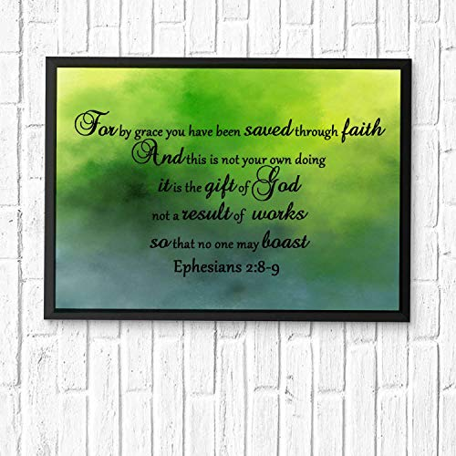 For by grace you have been saved through faith. And this is not your own doing; it is the gift of God,...Christian's Gifts Bible Posters for Room Scripture Quotes Printed Wall Art Framed 14x11in (We Have Been Saved By Grace Through Faith)
