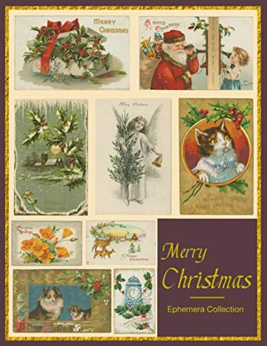 Merry Christmas: Ephemera Collection Colored Artwork Images Paper Pieces For Homemade Card And Scrapbook Journal Collector Vintage Purple Puce Cover (Basket Christmas Clipart)