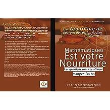La nourriture du degré et de l'étalon Radian 1: Mathematiques est votre Nourriture (French Edition)