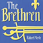 The Brethren: Fortunes of France: Book 1 | Robert Merle