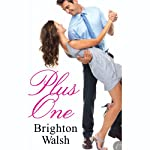 Plus One | Brighton Walsh