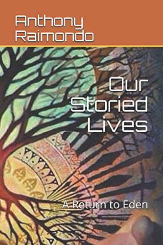 Our Storied Lives: A Return to Eden