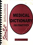OP-Medical Dictionary for Stenotypists, Andrews, George P., 0938643320