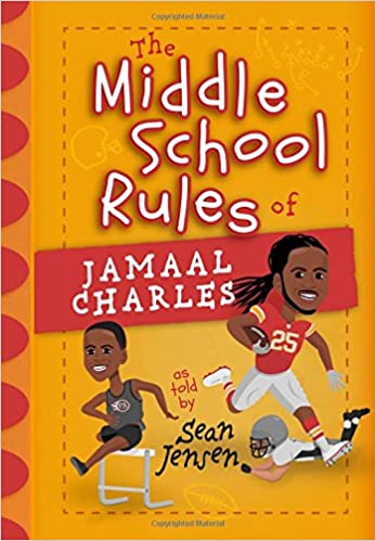 927bcf404dd00 Amazon.com: The Middle School Rules of Jamaal Charles: as told by ...