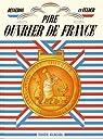 Pire Ouvrier de France par Felder