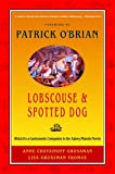british and irish cooking - Lobscouse and Spotted Dog: Which It's a Gastronomic Companion to the Aubrey/Maturin Novels