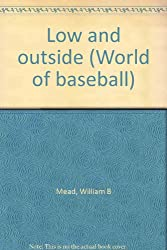 Low and Outside (World of Baseball)