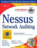 Nessus Network Auditing: Jay Beale Open Source Security Series (Jay Beale's Open Source Security)